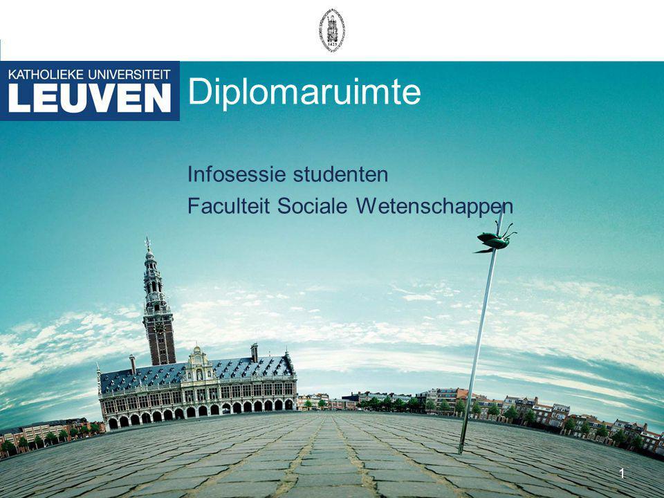 1 Diplomaruimte Infosessie studenten Faculteit Sociale Wetenschappen