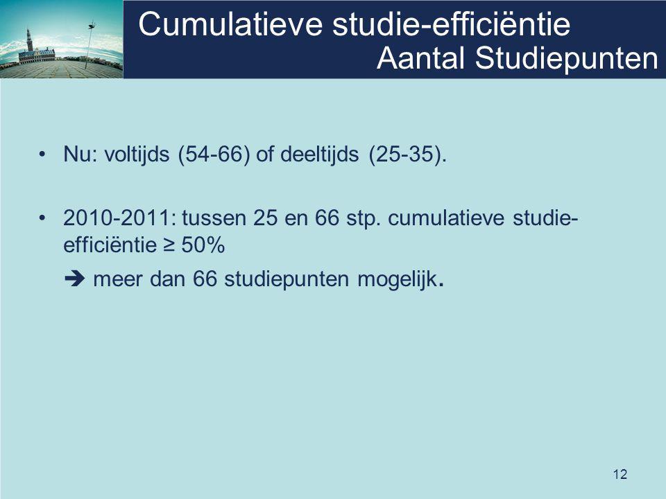12 Cumulatieve studie-efficiëntie Nu: voltijds (54-66) of deeltijds (25-35). 2010-2011: tussen 25 en 66 stp. cumulatieve studie- efficiëntie ≥ 50%  m