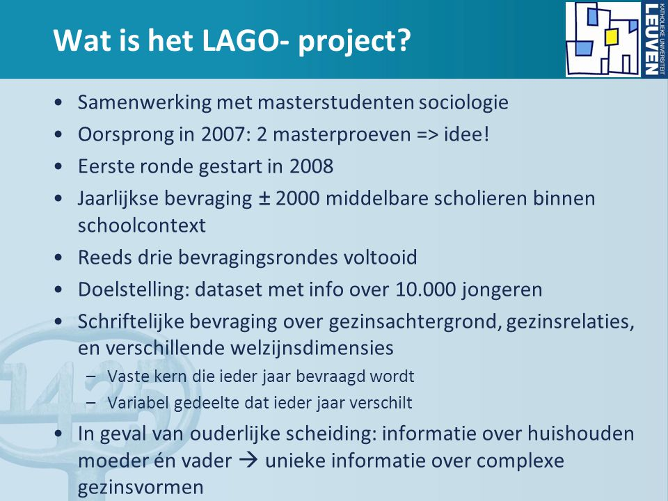 Wat is het LAGO- project.