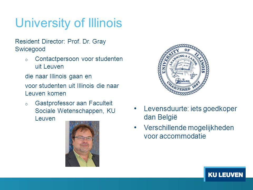 University of Illinois Resident Director: Prof. Dr.