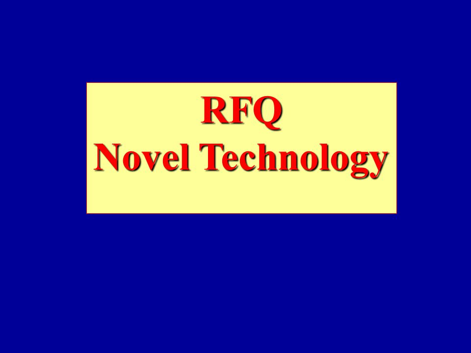 RFQ Novel Technology