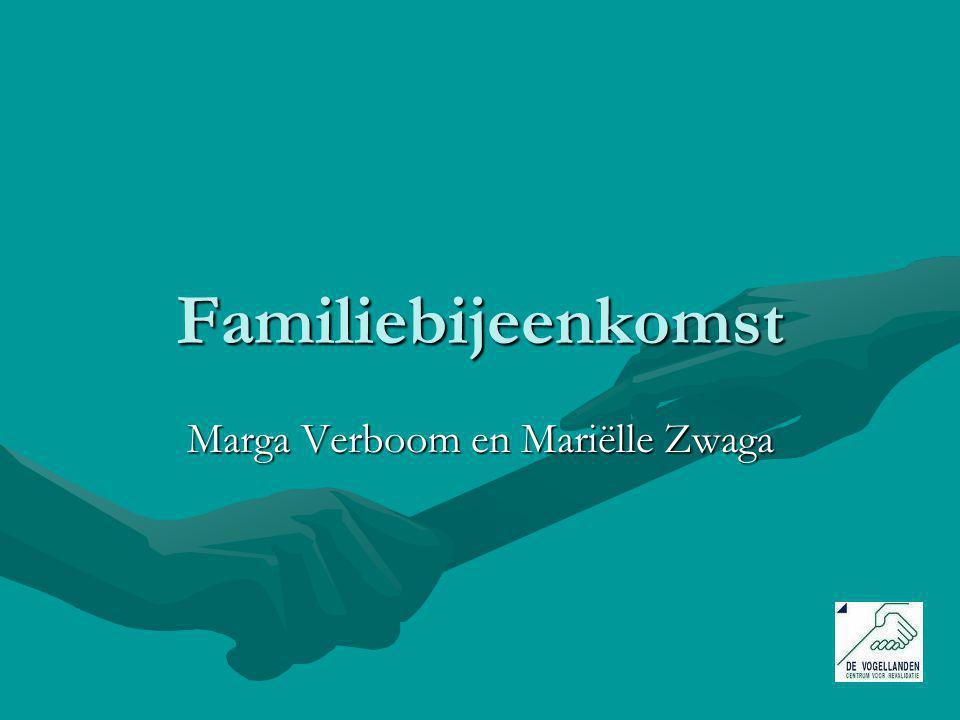 Familiebijeenkomst Marga Verboom en Mariëlle Zwaga