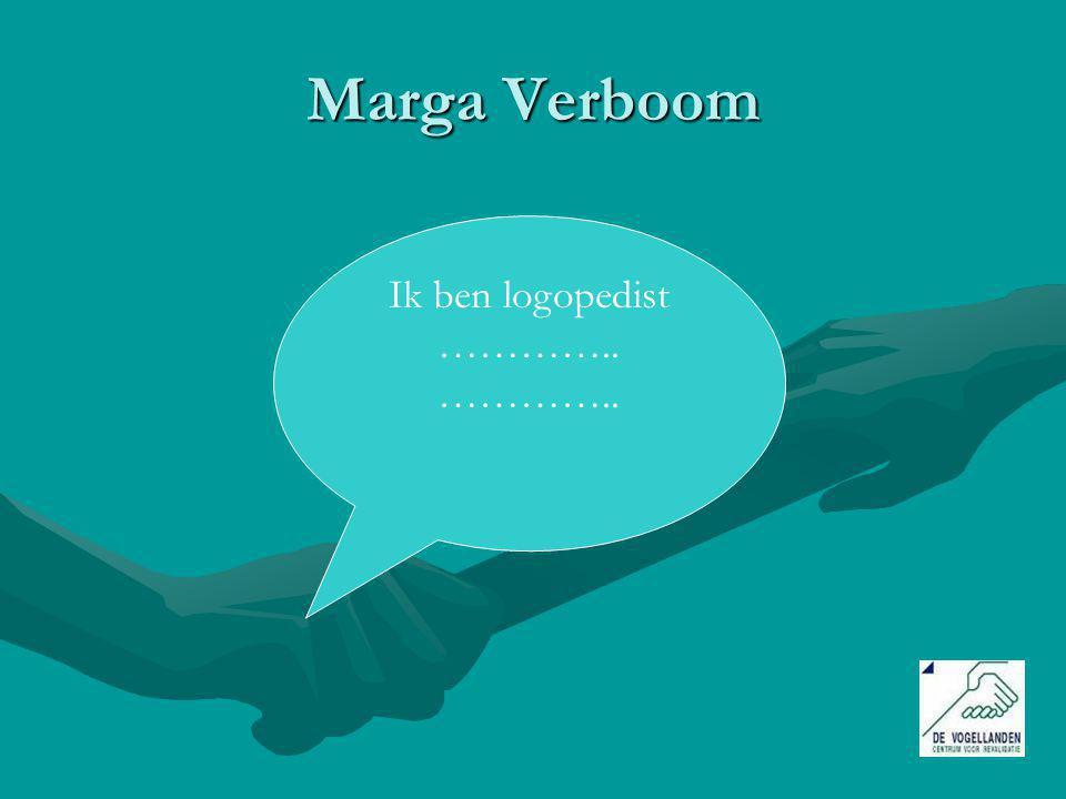 Mariëlle Zwaga Ik ben ook logopedist en klinisch linguïst