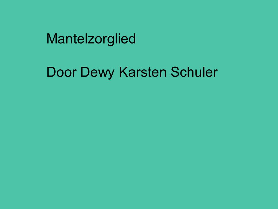 Mantelzorglied Door Dewy Karsten Schuler