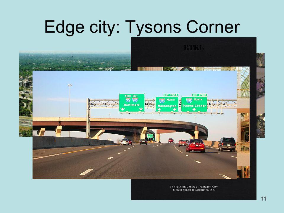 11 Edge city: Tysons Corner