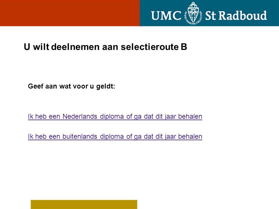 U heeft een Nederlands diploma of gaat dat dit jaar behalen Doet u dit studiejaar VWO examen met het juiste vakkenpakket.