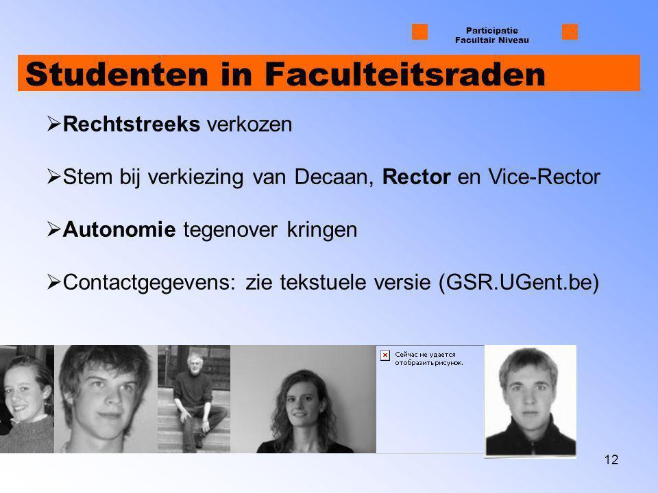 13 Overzicht 1 Organisatiestructuur Universiteit Gent 2 Participatie op Centraal Niveau 3 Participatie op Facultair Niveau 4 GSR Tekstuele Versie te downloaden op http://www.gsr.UGent.be