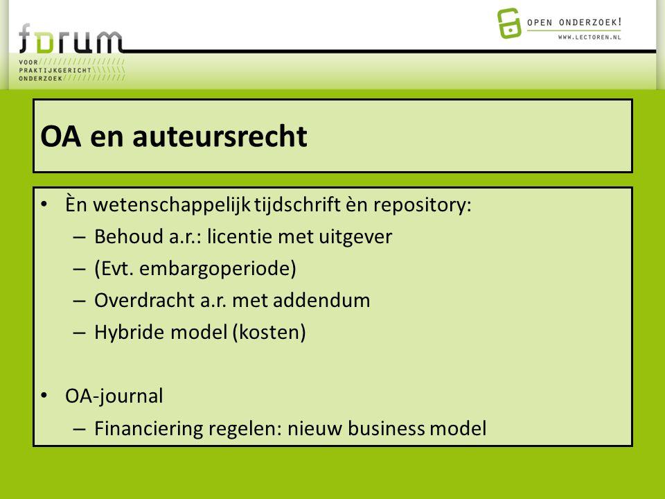 OA en auteursrecht Èn wetenschappelijk tijdschrift èn repository: – Behoud a.r.: licentie met uitgever – (Evt. embargoperiode) – Overdracht a.r. met a