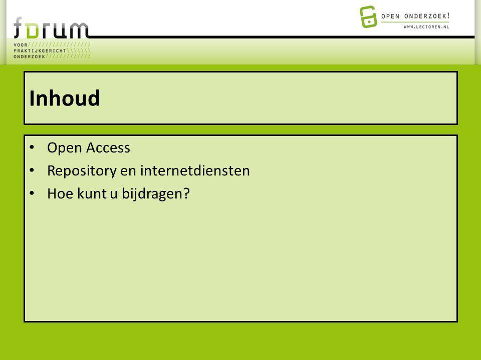 Inhoud Open Access Repository en internetdiensten Hoe kunt u bijdragen?