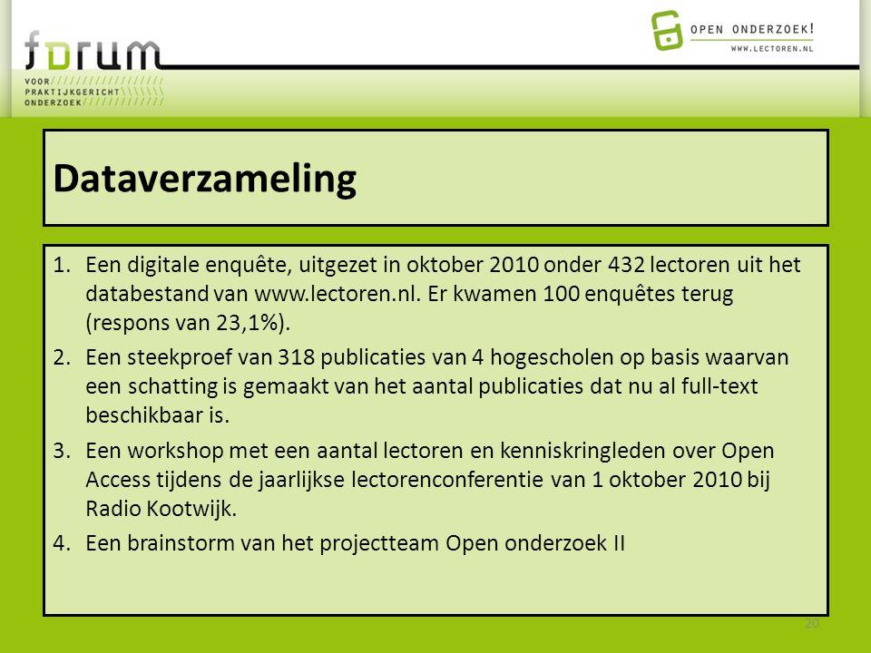 Dataverzameling 1.Een digitale enquête, uitgezet in oktober 2010 onder 432 lectoren uit het databestand van www.lectoren.nl. Er kwamen 100 enquêtes te