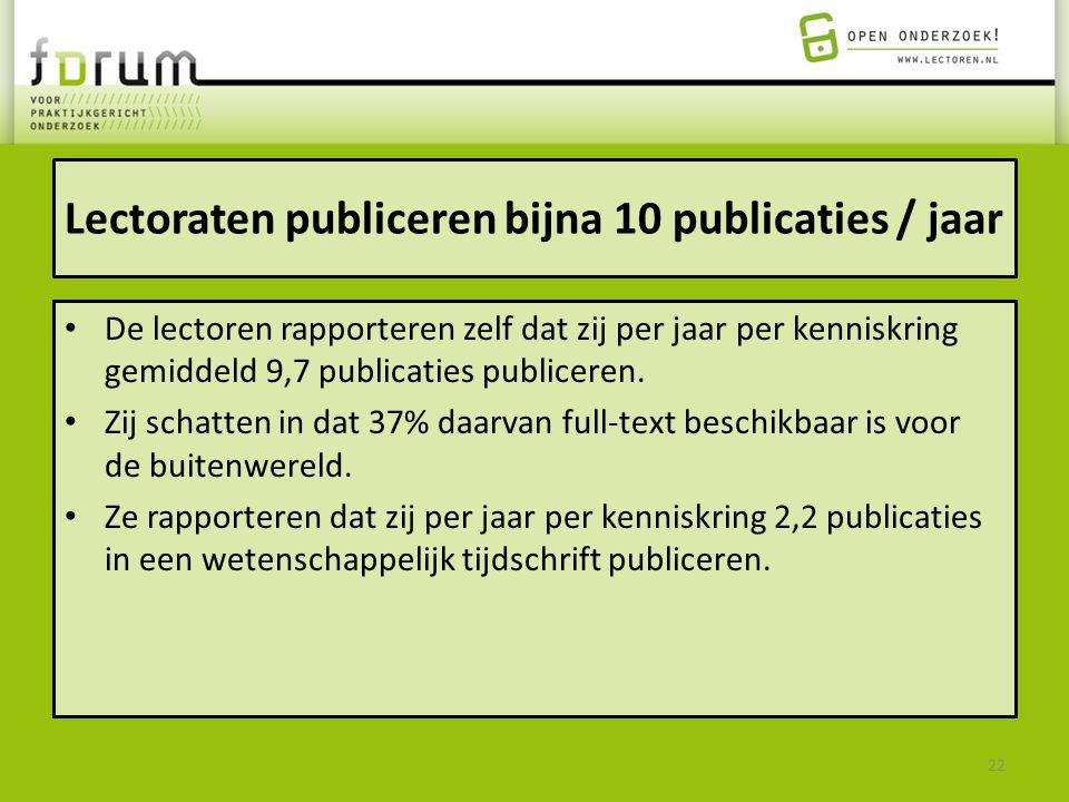 Lectoraten publiceren bijna 10 publicaties / jaar De lectoren rapporteren zelf dat zij per jaar per kenniskring gemiddeld 9,7 publicaties publiceren.