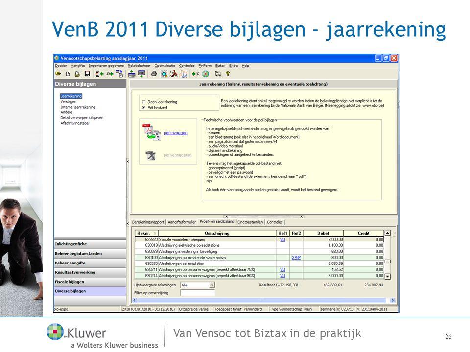 Van Vensoc tot Biztax in de praktijk VenB 2011 Diverse bijlagen - jaarrekening 26