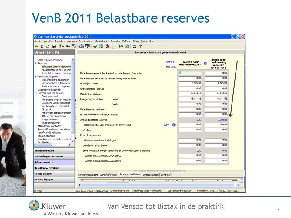 Van Vensoc tot Biztax in de praktijk VenB 2011 Resultaatverwerking 28