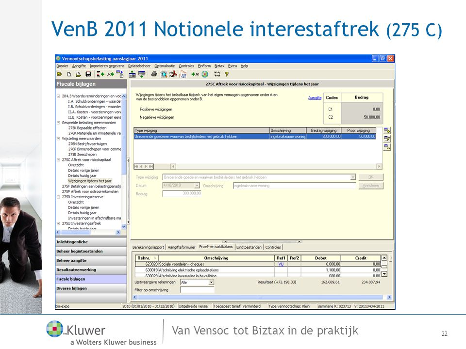Van Vensoc tot Biztax in de praktijk VenB 2011 Notionele interestaftrek (275 C) 22
