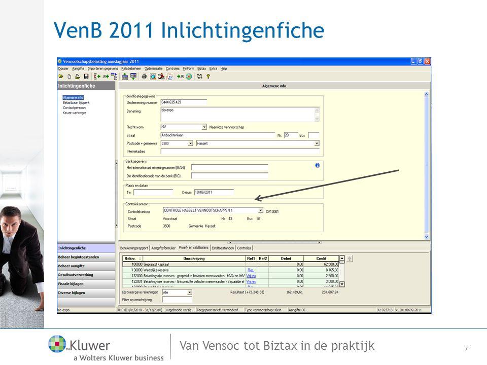 Van Vensoc tot Biztax in de praktijk VenB 2011 Belastbare reserves 8