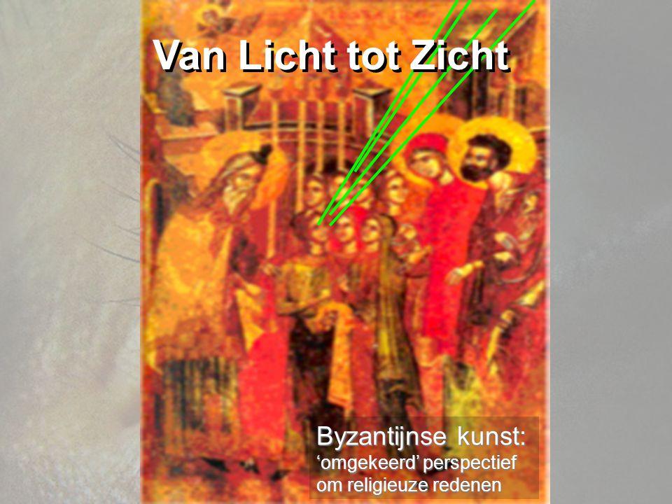 Byzantijnse kunst: 'omgekeerd' perspectief om religieuze redenen Van Licht tot Zicht