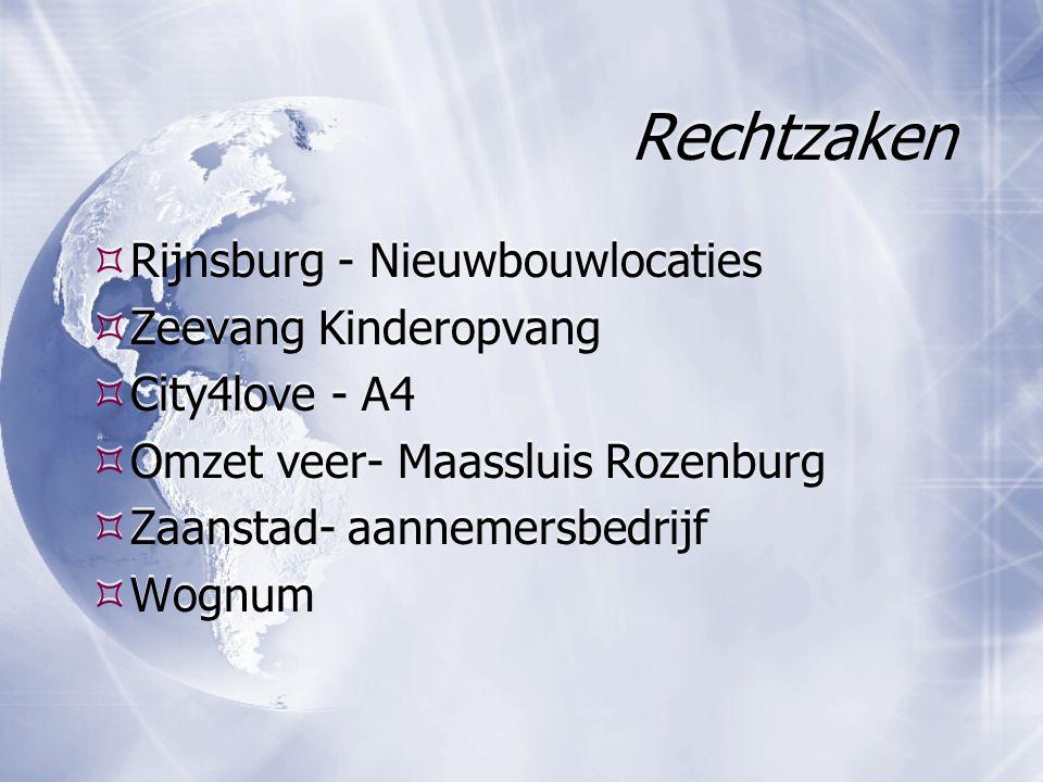 Rechtzaken  Rijnsburg - Nieuwbouwlocaties  Zeevang Kinderopvang  City4love - A4  Omzet veer- Maassluis Rozenburg  Zaanstad- aannemersbedrijf  Wognum  Rijnsburg - Nieuwbouwlocaties  Zeevang Kinderopvang  City4love - A4  Omzet veer- Maassluis Rozenburg  Zaanstad- aannemersbedrijf  Wognum