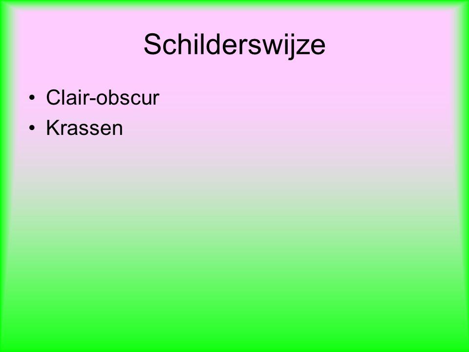 Schilderswijze Clair-obscur Krassen