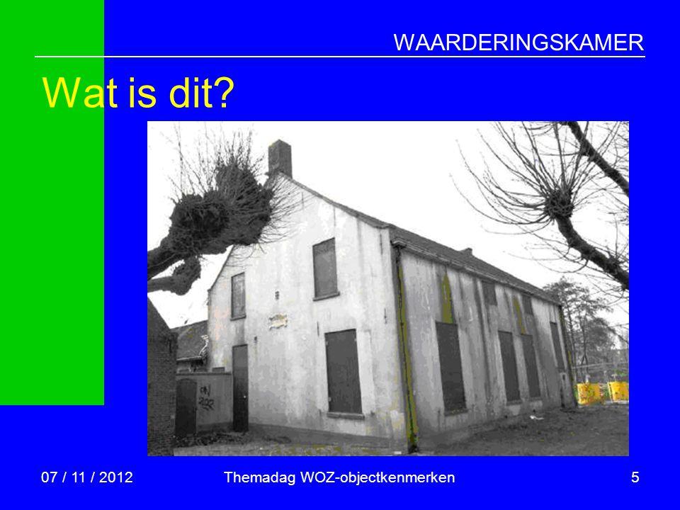 WAARDERINGSKAMER Dit is  Vrijstaande woning  met aangebouwde garage  120 m2 gebruiksoppervlakte  450 m3 bruto inhoud  bouwjaar 1850  perceel 600 m2 07 / 11 / 2012Themadag WOZ-objectkenmerken6