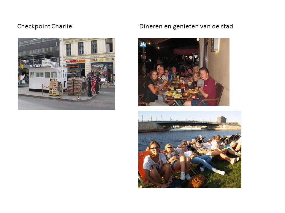 Checkpoint Charlie Dineren en genieten van de stad