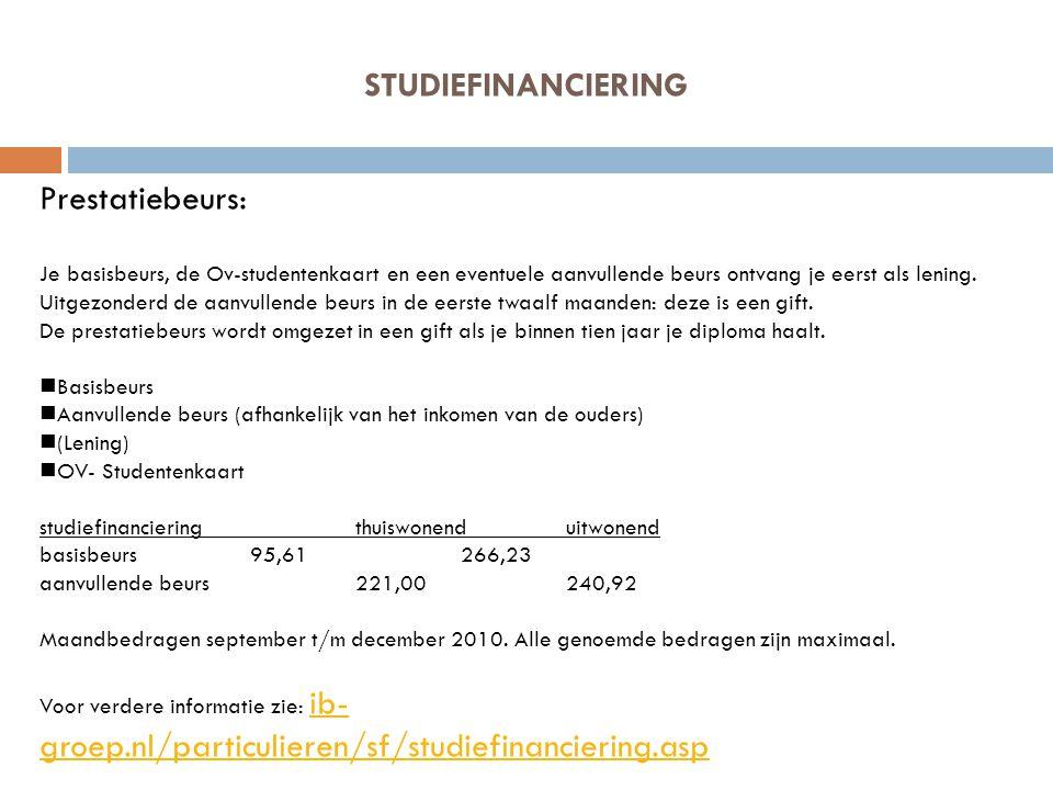 STUDIEFINANCIERING Prestatiebeurs: Je basisbeurs, de Ov-studentenkaart en een eventuele aanvullende beurs ontvang je eerst als lening. Uitgezonderd de