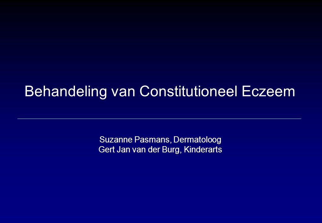 Behandeling van Constitutioneel Eczeem Suzanne Pasmans, Dermatoloog Gert Jan van der Burg, Kinderarts