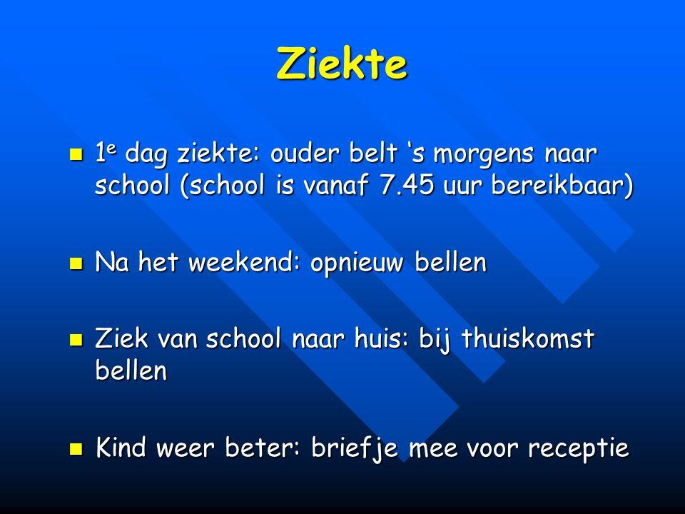 Ziekte 1 e dag ziekte: ouder belt 's morgens naar school (school is vanaf 7.45 uur bereikbaar) 1 e dag ziekte: ouder belt 's morgens naar school (scho