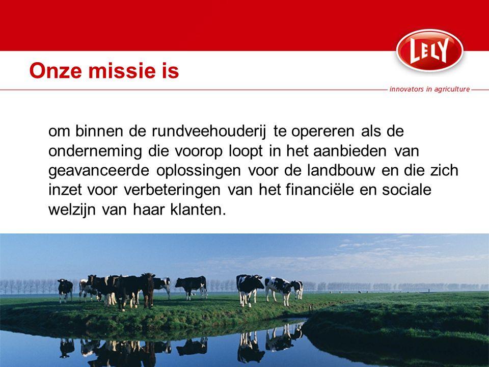 Onze missie is om binnen de rundveehouderij te opereren als de onderneming die voorop loopt in het aanbieden van geavanceerde oplossingen voor de landbouw en die zich inzet voor verbeteringen van het financiële en sociale welzijn van haar klanten.