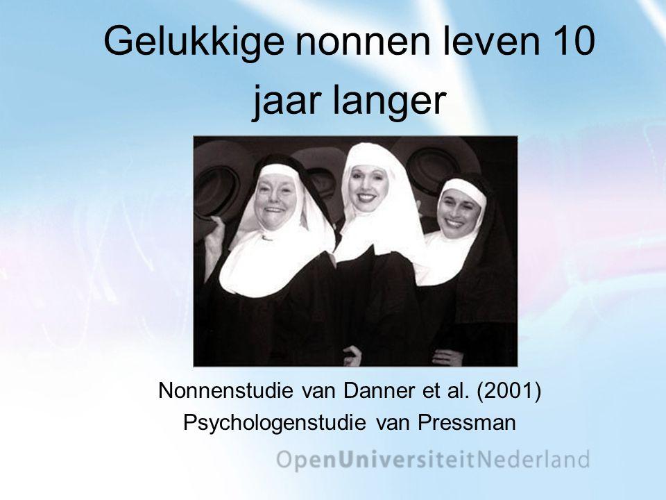 Gelukkige nonnen leven 10 jaar langer Nonnenstudie van Danner et al.