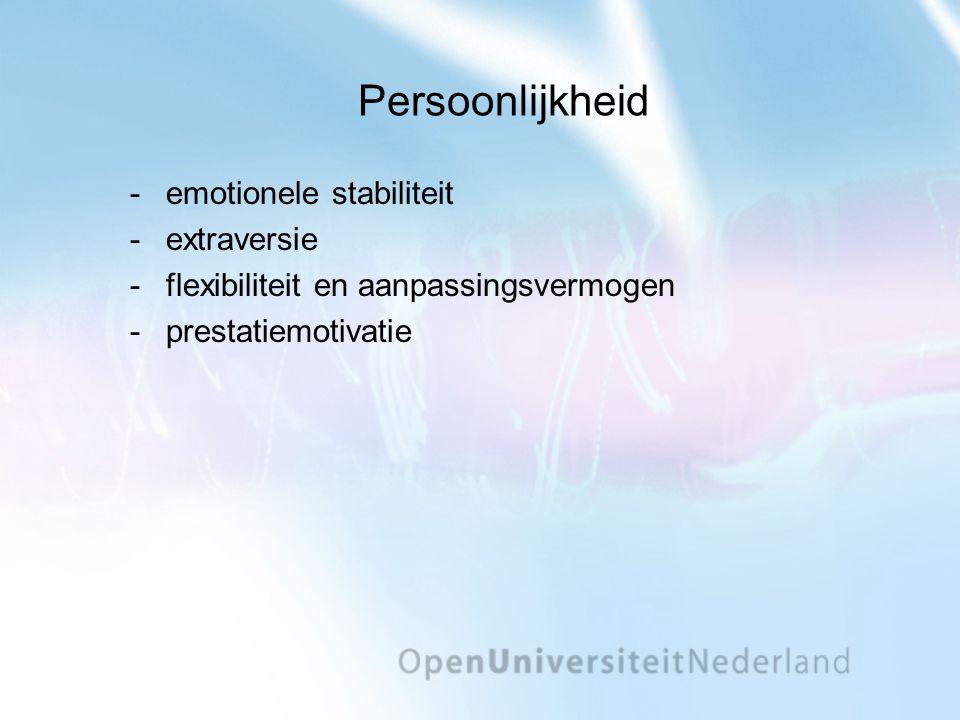 Persoonlijkheid emotionele stabiliteit extraversie flexibiliteit en aanpassingsvermogen prestatiemotivatie