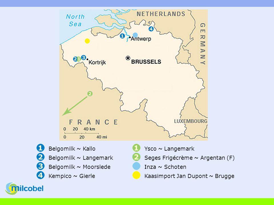Belgomilk ~ KalloYsco ~ Langemark Belgomilk ~ LangemarkSeges Frigécrème ~ Argentan (F) Belgomilk ~ MoorsledeInza ~ Schoten Kempico ~ GierleKaasimport Jan Dupont ~ Brugge