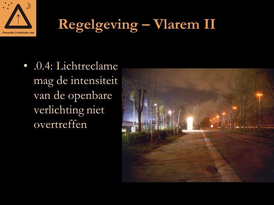 Regelgeving – Vlarem II.0.4: Lichtreclame mag de intensiteit van de openbare verlichting niet overtreffen