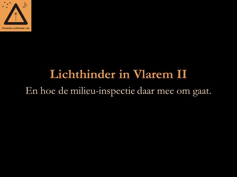 Lichthinder in Vlarem II En hoe de milieu-inspectie daar mee om gaat.