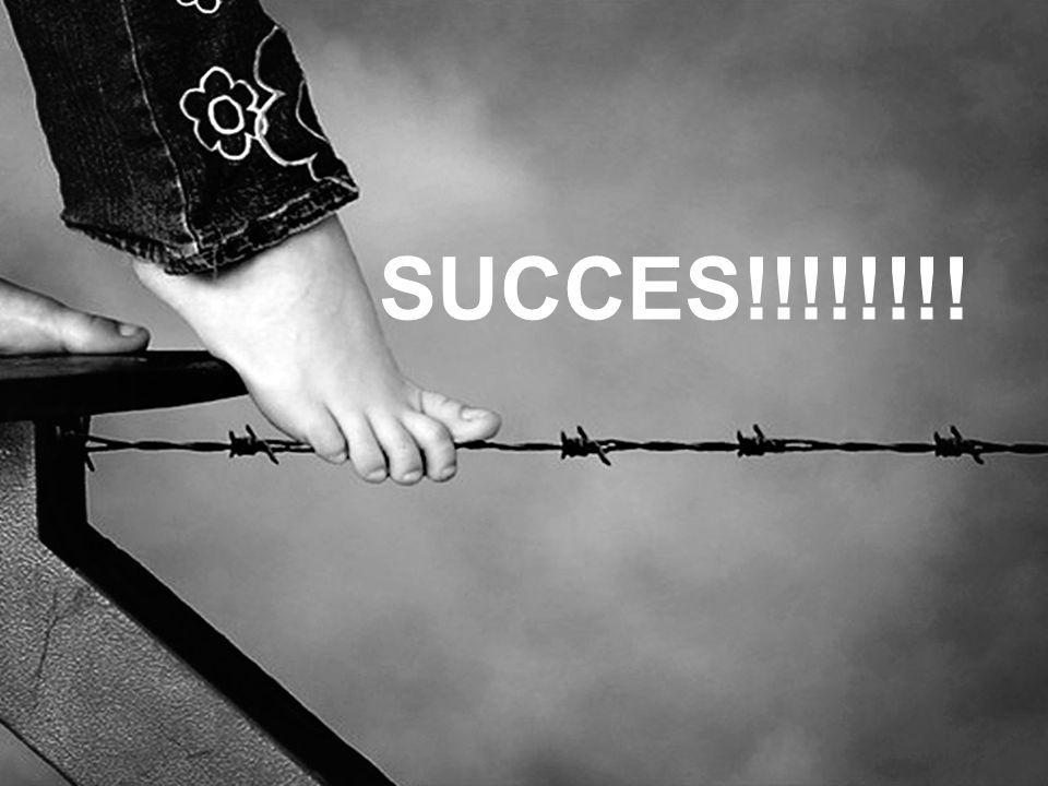 SUCCES!!!!!!!!
