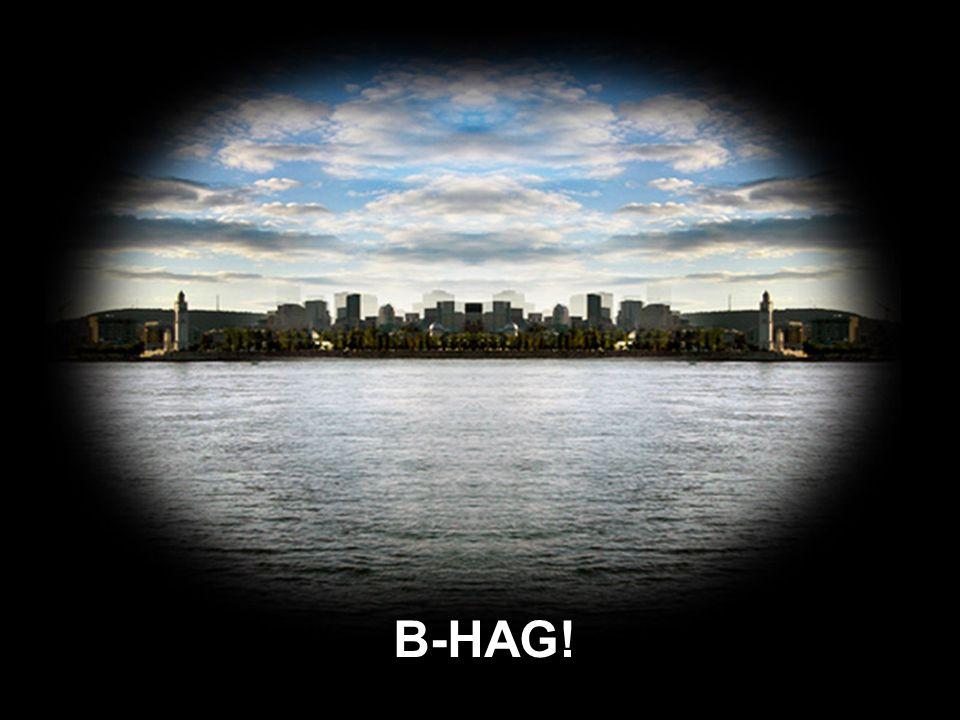B-HAG!