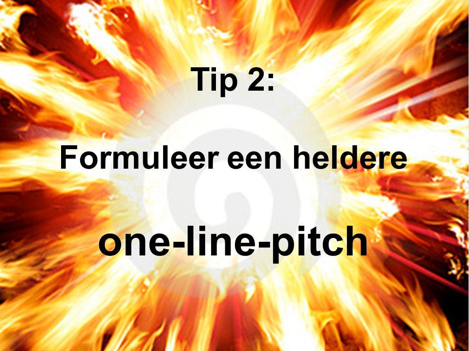 Tip 2: Formuleer een heldere one-line-pitch