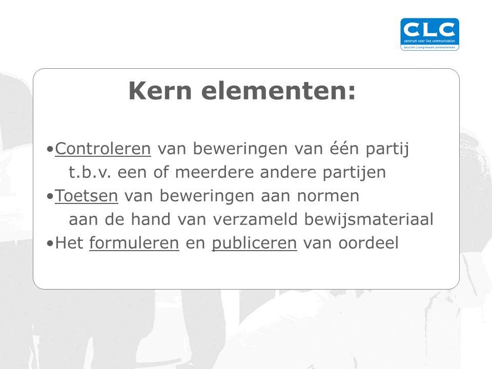 Kern elementen: Controleren van beweringen van één partij t.b.v.