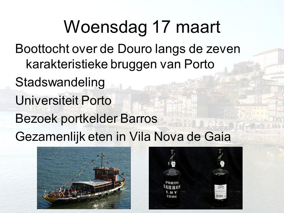Woensdag 17 maart Boottocht over de Douro langs de zeven karakteristieke bruggen van Porto Stadswandeling Universiteit Porto Bezoek portkelder Barros