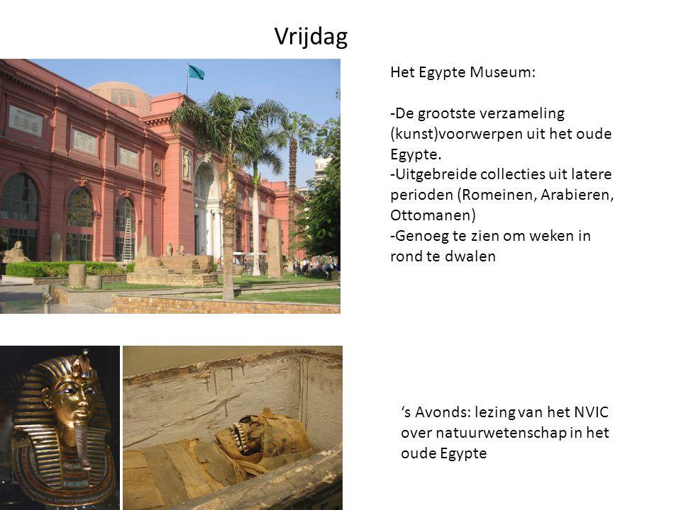 Zaterdag Bezoek aan Alexandrië, met als hoogtepunt de beroemde bibliotheek.