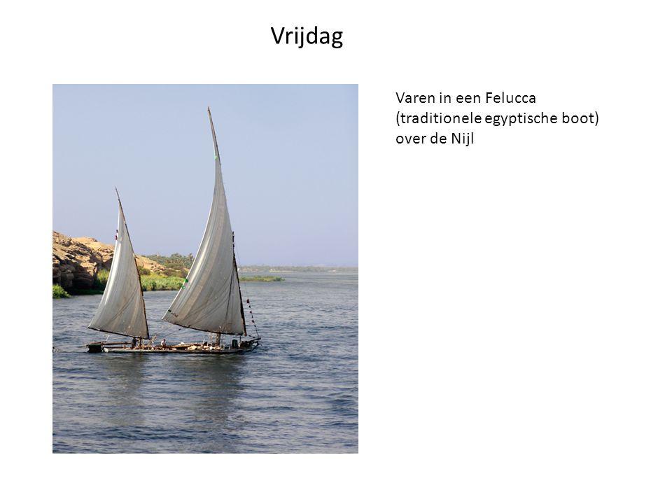 Vrijdag Varen in een Felucca (traditionele egyptische boot) over de Nijl