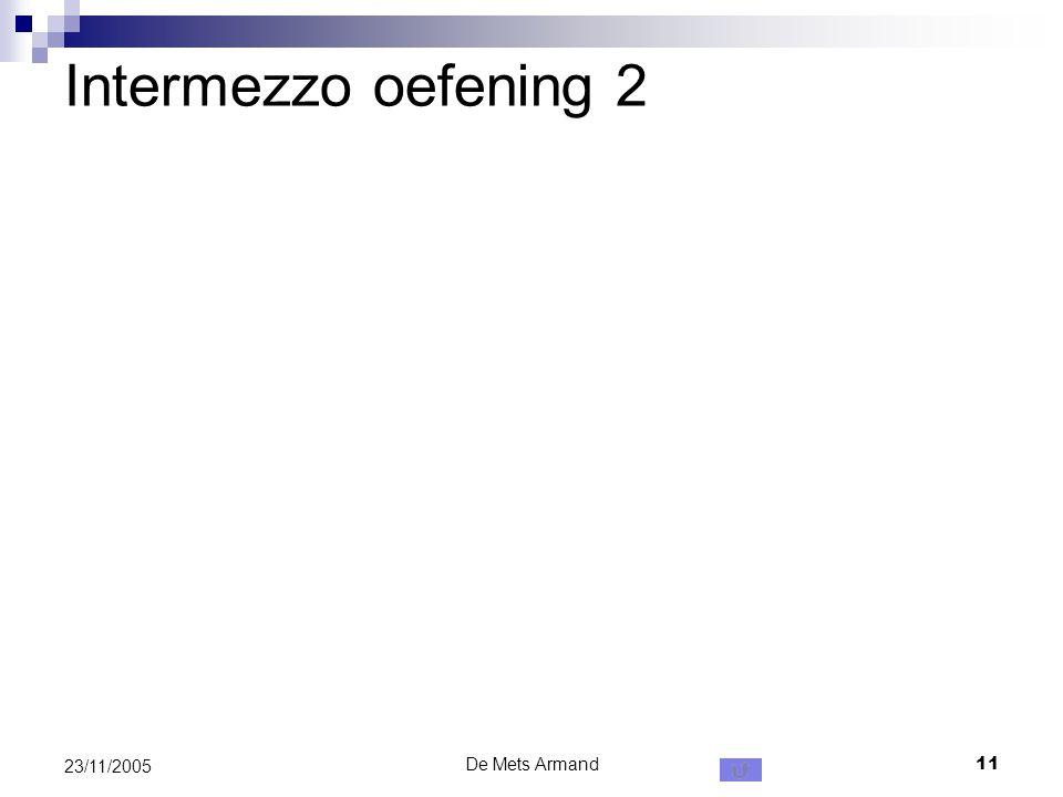 De Mets Armand11 23/11/2005 Intermezzo oefening 2