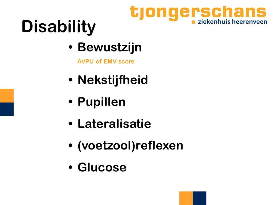 Disability Bewustzijn AVPU of EMV score Nekstijfheid Pupillen Lateralisatie (voetzool)reflexen Glucose