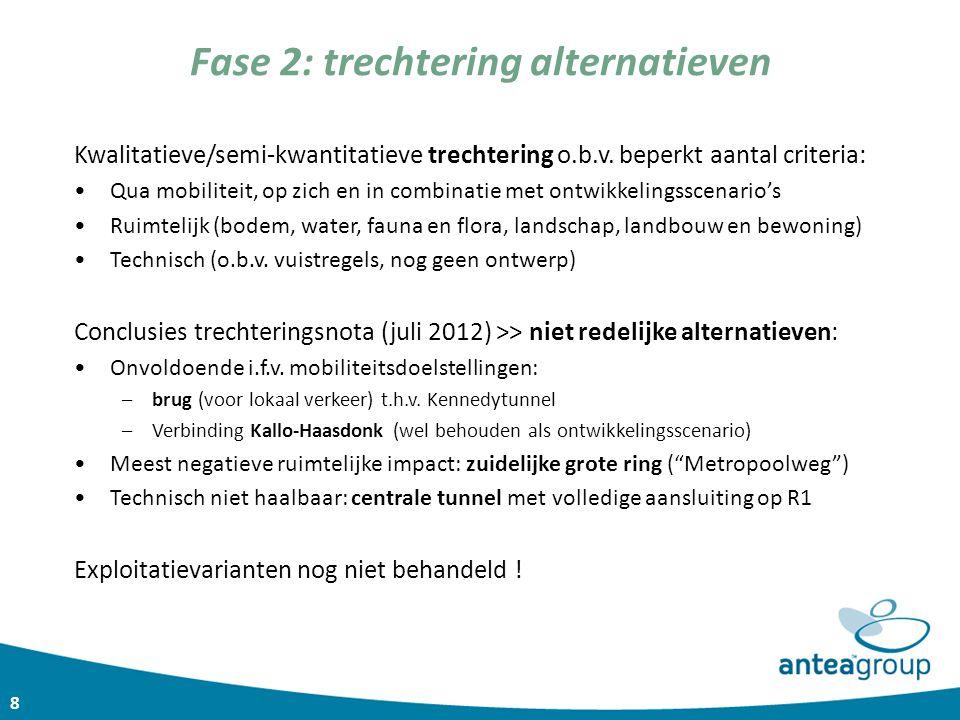 9 Fase 2: trechtering alternatieven 5 geselecteerde tracéalternatieven (+nulalternatief):