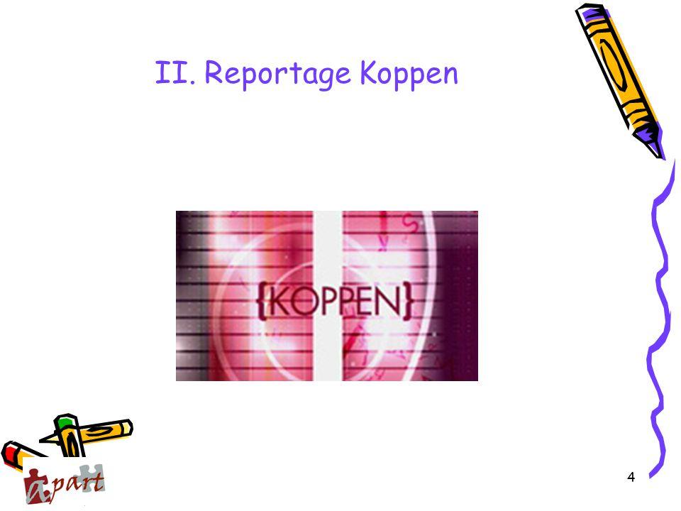 4 II. Reportage Koppen