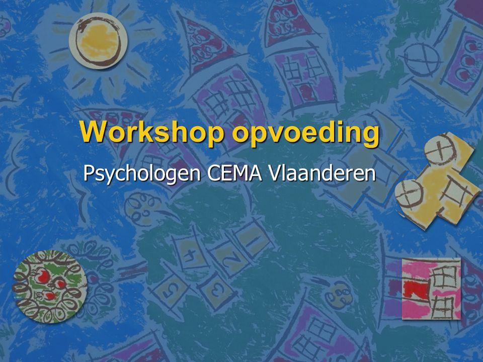 Workshop opvoeding Psychologen CEMA Vlaanderen