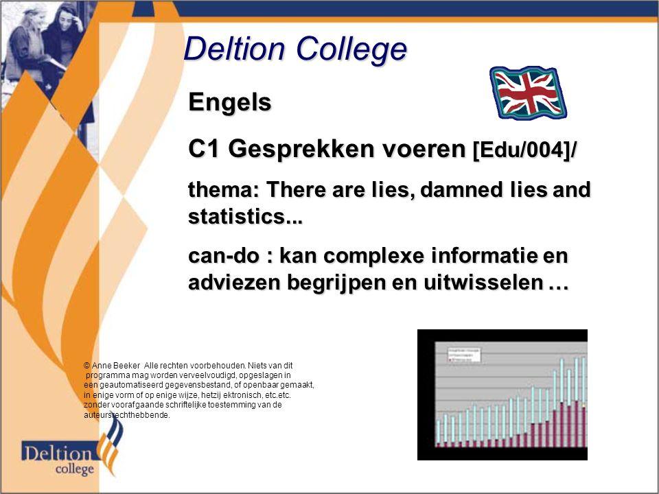 Deltion College Engels C1 Gesprekken voeren [Edu/004]/ thema: There are lies, damned lies and statistics...