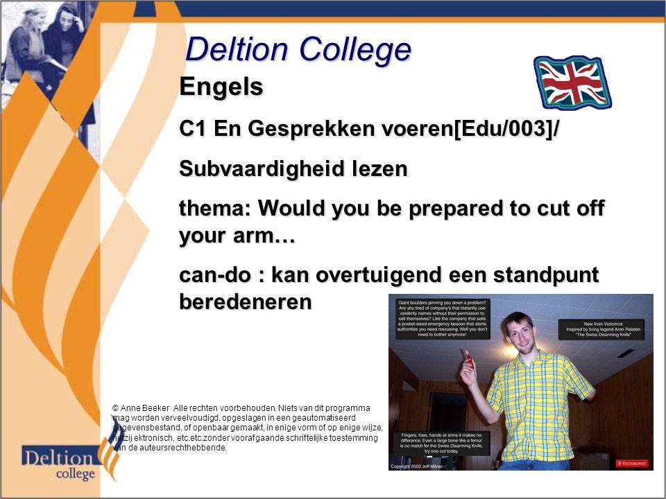 Deltion College Engels C1 En Gesprekken voeren[Edu/003]/ Subvaardigheid lezen thema: Would you be prepared to cut off your arm… can-do : kan overtuige