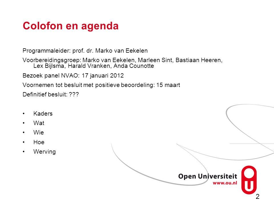 2 Colofon en agenda Programmaleider: prof. dr.
