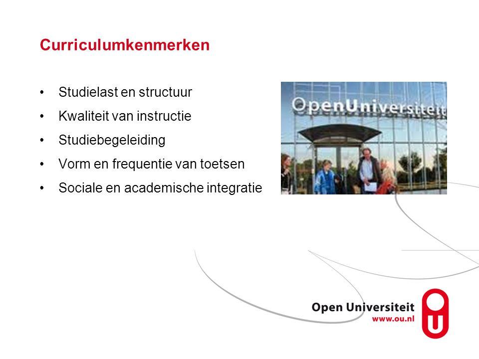Curriculumkenmerken Studielast en structuur Kwaliteit van instructie Studiebegeleiding Vorm en frequentie van toetsen Sociale en academische integrati
