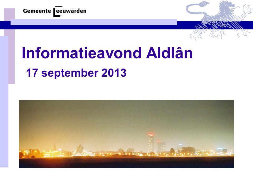 Informatieavond Aldlân 17 september 2013